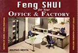 Feng Shui for your office and Factory