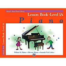 Alfred's Basic Piano Library - Lesson Book 1A: Learn How to Play Piano with This Esteemed Method