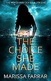 The Choice She Made (The Mercenary Series Book 1) (English Edition)