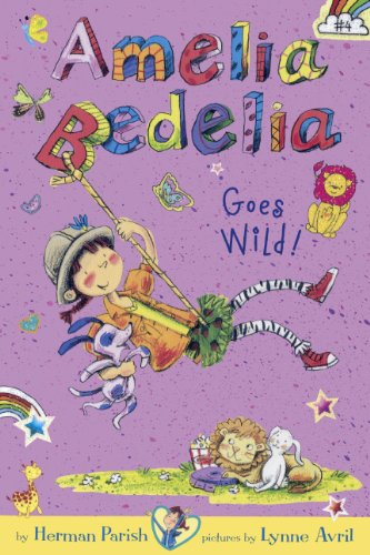 Amelia Bedelia Goes Wild! (Amelia Bedelia Chapter Books)