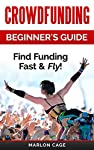 Take Advantage of Crowdfunding - a Revolutionary New Movement in Finance!***Read this book for FREE on Kindle Unlimited - Download Now!***Are you an entrepreneur? Do you wish you had the funds to start up a business? Is it hard to get a business loan...