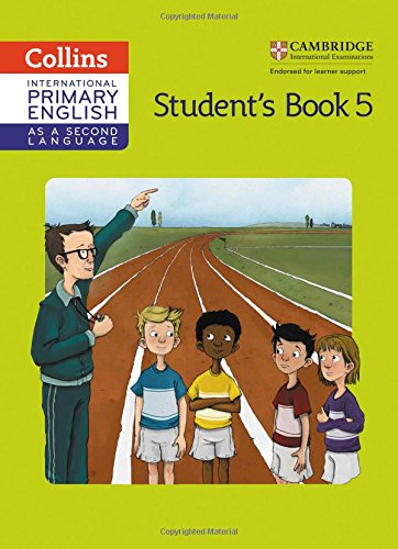 Cambridge Primary English as a Second Language Student Book: Stage 5 par Kathryn Gibbs