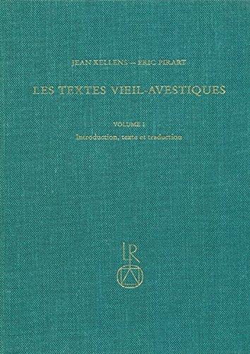 Les Textes Vieil-avestiques/Texts Old-avestiques: Volume 1: Introduction, Texte Et Traduction par Jean Kellens