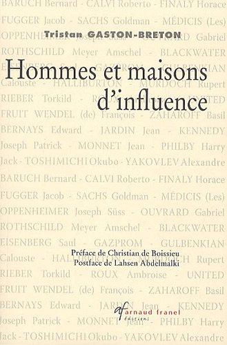 Hommes et maisons d'influence par Tristan Gaston-Breton