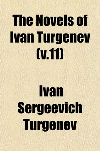 The Novels of Ivan Turgenev (v.11)