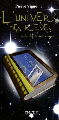 L'univers des rêves par Pierre Vigne
