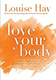 #7: Love Your Body: A Positive Affirmation Guide for Loving and Appreciating Your Body