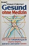 Gesund ohne Medizin - Vernon Coleman