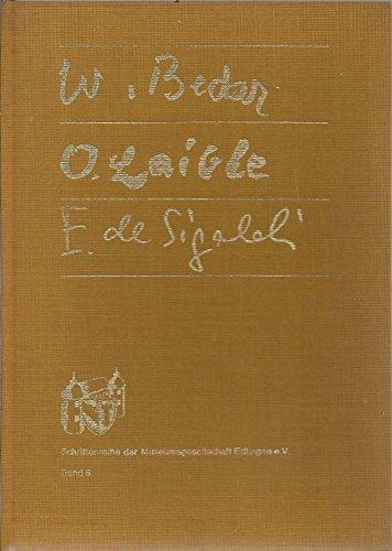 Walter Becker, Otto Laible, Emma de Sigaldi.