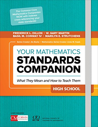 Your Mathematics Standards Companion, High School: What They Mean and How to Teach Them (Corwin Mathematics Series) (Martin Standard-serie)