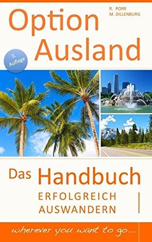 option-ausland-erfolgreich-auswandern-das-handbuch-wherever-you-want-to-go
