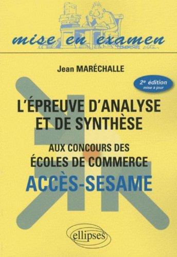 L'Epreuve d'analyse et de synthèse aux concours des écoles de commerce : Accès sésame