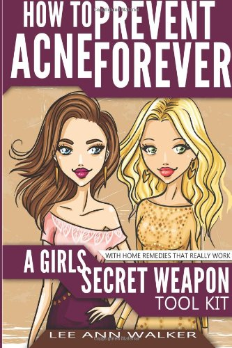 How To Prevent Acne Forever - girls secret weapon