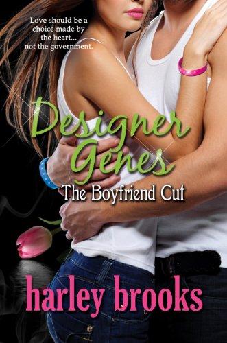 Designer Genes - The Boyfriend Cut (English Edition) (Harley Brooks)