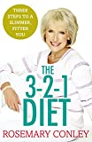 Rosemary Conley's 3-2-1 Diet: Just 3 steps to a slimmer, fitter you