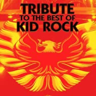 Tribute to the Best of Kid Rock [Explicit]