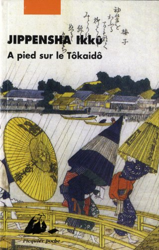 A pied sur le Tokaido par Jippensha Ikku