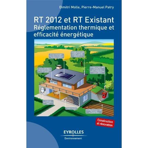 RT 2012 et RT Existant (Eyrolles environnement)