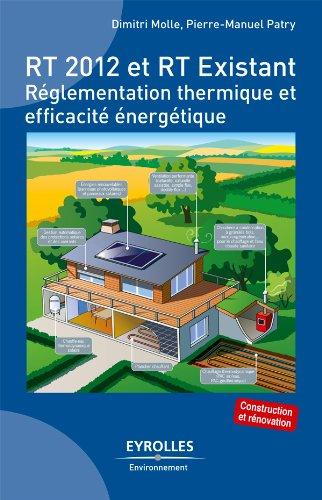 RT 2012 et RT Existant (Eyrolles environnement) par Dimitri Molle