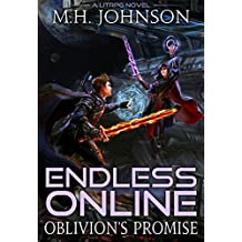 Endless Online: Oblivion's Promise: A LitRPG Adventure - Book 2 (English Edition)