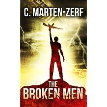 The Broken Men - A Dark Thriller (English Edition)