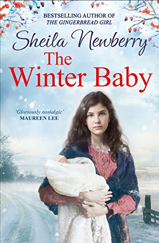 The Winter Baby: Can she find a home for Christmas? The most heart-warming festive saga of 2017