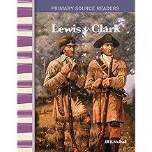 Lewis y Clark (Lewis & Clark) (Social Studies Readers)