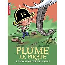 Plume le pirate, Tome 12 : Le royaume des éléphants