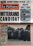 PARISIEN LIBERE (LE) [No 11240] du 10/11/1980 - BONJOUR LA CHANCE GAGNEZ 10000F ET PLUS - LE PARISIEN AVEC TOUTES SES EDITIONS PARAITRA LE 11 NOVEMBRE - FOOTBALL SAINT-ETIENNE TENU EN ECHEC PAR NANTES PARIS SG REVIENT A 3 POINTS DES DEUX LEADERS - RUGBY FORMIDABLES SPRINGBOKS LE XV DE FRANCE N'A PAS FAIT LE POIDS - MOTO CHRISTIAN LEON S'EST TUE EN ESSAYANT SA NOUVELLE MOTO AU JAPON -MITTERRAND CANDIDAT ROCARD S'EST OFFICIELLEMENT RETIRE DE LA COURSE A LA PRESIDENCE - LES FIDELES AU RENDEZ-VOUS...