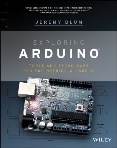 Exploring Arduino: Tools and Techniques for Engineering Wizardry (English Edition) -