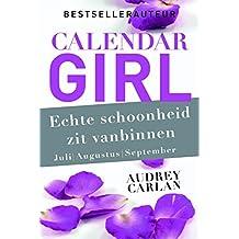 Echte schoonheid zit vanbinnen - juli/augustus/september (Calendar Girl)