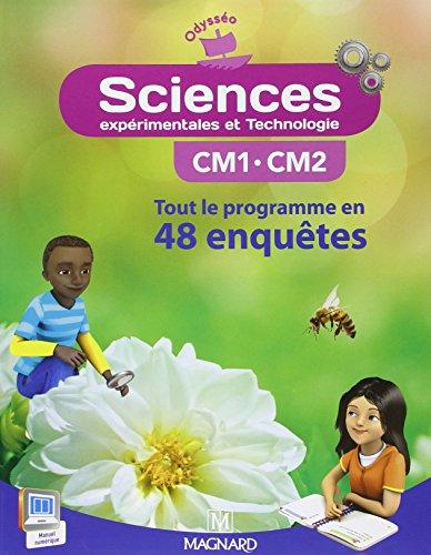 Sciences exprimentales et technologie CM1-CM2 : Tout le programme en 48 enqutes