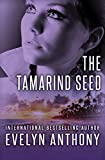 Front cover for the book The Tamarind Seed by Evelyn Anthony
