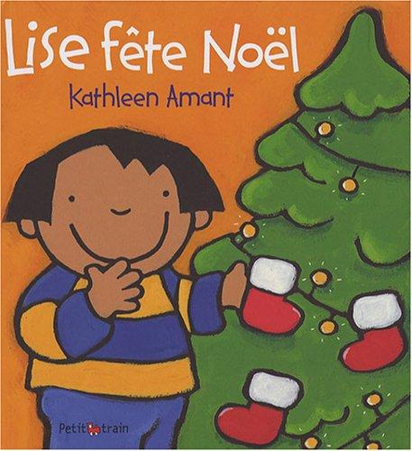 Lise fête Noël par Kathleen Amant