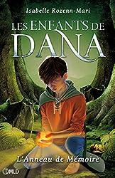 L'anneau de mémoire (Les enfants de Dana t. 1)