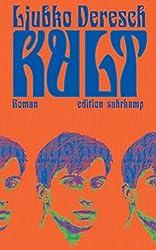 Kult: Roman (edition suhrkamp)