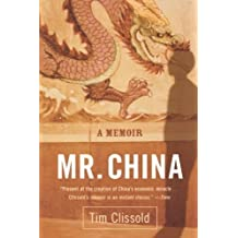 Mr. China: A Memoir by Tim Clissold (2006-02-28)