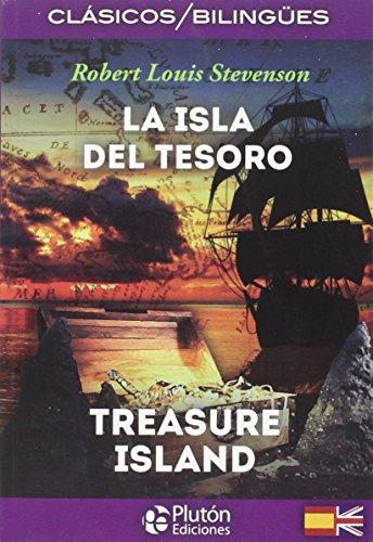 LA ISLA DEL TESORO/THE TREASURE ISLAND (COLECCION CLASICOS BILINGUES)