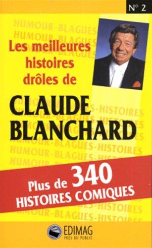 La rencontre avec Maurice Blanchard Suivi de Nos respects à Maurice Blanchard et autres textes Et de la Correspondance croisée Noël Arnaud-Maurice Blanchard