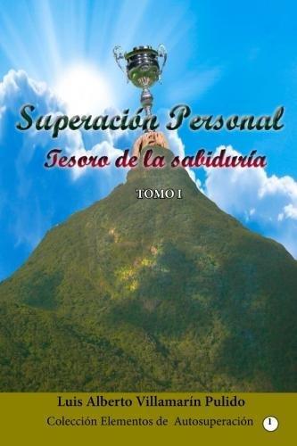 Superacion Personal: El Tesoro de la Sabiduria: Volume 1 (Serie Superacion Personal)