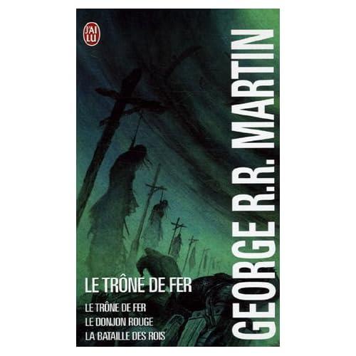 Le trône de fer (A game of Thrones), Tome 1, Le Trône de fer ; Tome 2, Le Donjon rouge : Coffret en 3 volumes
