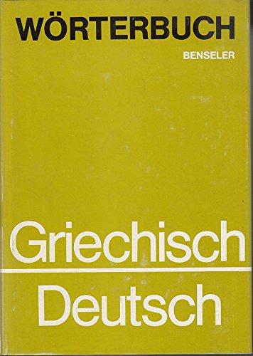 Benseler Griechisch-Deutsches Wörterbuch