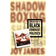 Shadowboxing: Representations of Black Feminist Politics