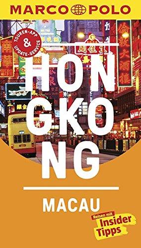 Preisvergleich Produktbild MARCO POLO Reiseführer Hongkong, Macau: Reisen mit Insider-Tipps. Inkl. kostenloser Touren-App und Event&News