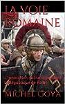 La voie romaine: L'innovation militai...