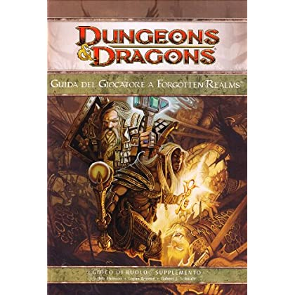 Dungeons & Dragons. Guida Del Giocatore A Forgotten Realms. Ediz. Illustrata