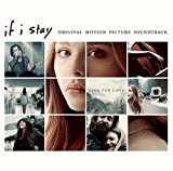 If I stay : Si je reste : BO du film de R.J. Cutler | Lucius. Interprète