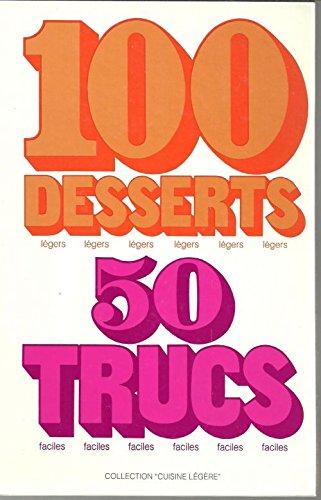 100 desserts légers, 50 trucs faciles