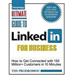 Ultimate Guide to Linked In for Business by Prodromou, Ted ( AUTHOR ) Aug-02-2012 Paperback
