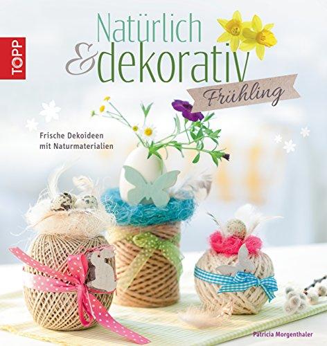 naturlich-dekorativ-fruhling-frische-dekoideen-mit-naturmaterialien